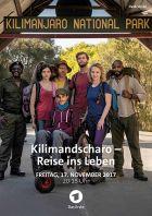 Kilimandscharo: Reise ins Leben