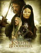 TV program: Rytíři krvavé oceli (Knights of Bloodsteel)