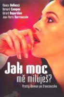 Jak moc mě miluješ? (Combien tu m'aimes?)
