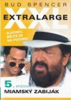 TV program: Extralarge 5: Miamský zabiják (Extralarge: Miami Killer)