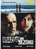 TV program: Vražda mimo sezónu (Out of Season)