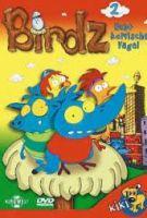 TV program: Pěkní ptáčkové (Birdz)