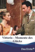 Chvilky štěstí (Vittorio - Momente des Glücks)
