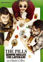 The Pills – Sempre meglio che lavorare