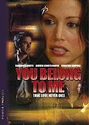 TV program: Smrtící posedlost (You Belong to Me)