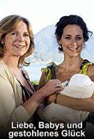 TV program: Láska, děti a ukradené štěstí (Liebe, Babys und gestohlenes Glück)