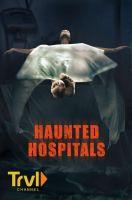 Strašidelné nemocnice (Haunted Hospitals)