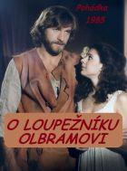 TV program: O loupežníku Olbramovi