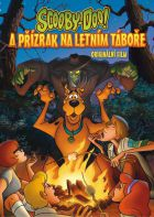 Scooby-Doo a přízrak na letním táboře (Scooby-Doo And The Summer Camp Nightmare)