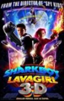 TV program: Dobrodružství Žraločáka a Lávovky (The Adventures of Sharkboy and Lavagirl 3-D)