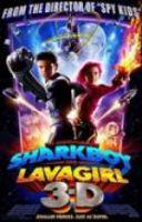 TV program: Dobrodružství Žraločáka a Lávovky (The Adventures of Sharkboy and Lavagirl 3-D)