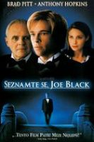 TV program: Seznamte se, Joe Black (Meet Joe Black)