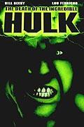 Neuvěřitelný Hulk (The Death of the Incredible Hulk)