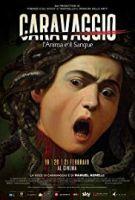 Caravaggio - Duše a krev (Caravaggio - L'anima e il sangue)