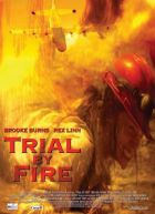 TV program: Běsníci peklo (Trial by fire)