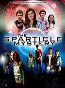 TV program: Tajemství projektu Sparticle (The Sparticle Mystery)