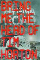 Přineste mi hlavu Tima Hortona