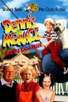 TV program: Dennis postrach okolí znovu zasahuje (Dennis The Menace Strikes Again)