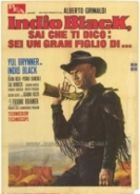 TV program: Sbohem, Sabato (Indio Black, sai che ti dico: Sei un gran figlio di... (ITA), Adios Sabata (USA))