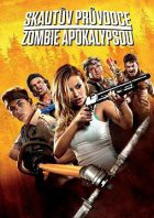 TV program: Skautův průvodce zombie apokalypsou (Scouts Guide to the Zombie Apocalypse)