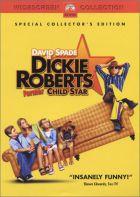 TV program: Velké dítě Dickie Roberts (Dickie Roberts: Former Child Star)
