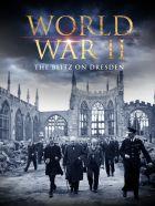 Bombardování Drážďan (The Blitz On Dresden)