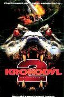 TV program: Krokodýl 2 (Crocodile 2: Death Swamp)