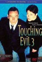 TV program: Doteky zla (Touching Evil)