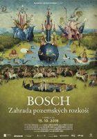 Bosch: Zahrada pozemských rozkoší (El Bosco. El jardín de los sueños)