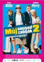 TV program: Můj soused zabiják 2 (The Whole Ten Yards)