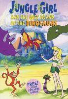 TV program: Dívka z džungle a ztracený dinosauří ostrov (Jungle Girl & the Lost Island of the Dinosaurs)