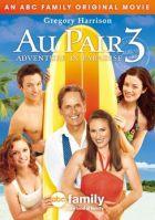TV program: Au Pair 3 aneb Dobrodružství v ráji (Au Pair III / Au Pair 3: Adventure in Paradise)