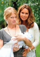 TV program: Z lásky k tobě (Aus Liebe zu dir)