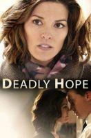 TV program: Smrtící naděje (Deadly Hope)