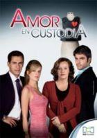 TV program: Amor en custodia (Amor en Custodia)