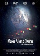 Ať to slyší i mimozemšťani (Make Aliens Dance)