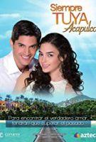 TV program: Láska až za hrob (Siempre Tuya Acapulco)