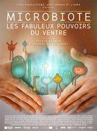 Mikrobiota: Úžasná moc střev (Microbiote, les fabuleux pouvoirs du ventre)