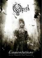 Opeth - Lamentations (Opeth - Lamentations (Live At Shepherd's Bush Empire 2003))