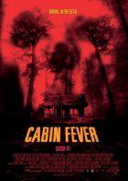 TV program: Cabin Fever