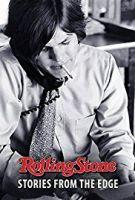 Rolling Stone: Kultovní hudební časopis (Rolling Stone: Stories From The Edge)