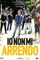 TV program: Io non mi arrendo