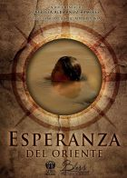 Naděje na východě (Esperanza del Oriente)