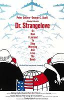 TV program: Dr. Divnoláska aneb Jak jsem se naučil nedělat si starosti a mít rád bombu (Dr. Strangelove or: How I Learned to Stop Worrying and Love the Bomb)