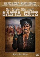 Der letzte Ritt nach Santa Cruz
