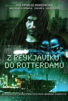 TV program: Z Reykjavíku do Rotterdamu (Reykjavík-Rotterdam)