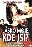 TV program: Lásko moje, kde jsi? (Je reste!)