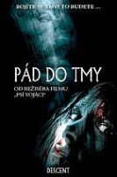 TV program: Pád do tmy (The Descent)