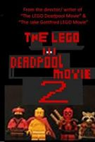 The LEGO Deadpool 2