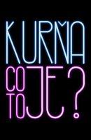 TV program: Kurňa, co to je?